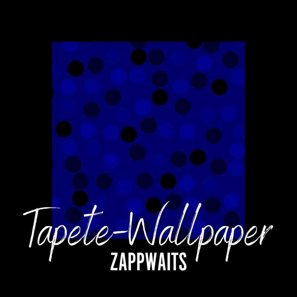 Tapete-Wallpaper